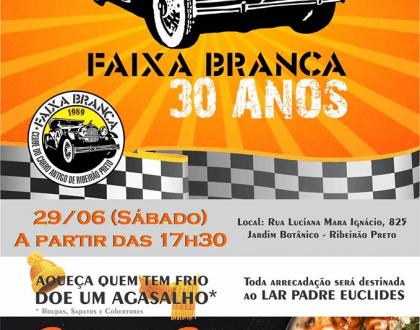 Faixa Branca comemora 30 anos de história em Ribeirão Preto